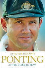 At the Close of Play by Ricky Ponting, Book, New (Hardback, 2013)