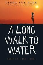 A Long Walk to Water : Based on a True Story by Linda Sue Park (2010, Paperback)