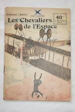 COLLECTION PATRIE N°66 LES CHEVALIERS DE L'ESPACE HENRI D'ORCINES 1918 ILLUSTRE