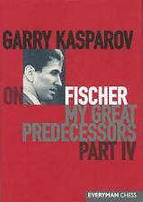 Garry Kasparov on Fischer: My Great Predecessors, Part 4: Pt. 4 by Garry Kasparo