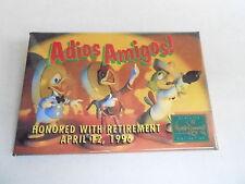 VINTAGE PROMO PINBACK BUTTON #90-116 - DISNEY - ADIOS AMIGOS RETIREMENT 1996