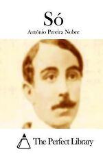 Só by António Pereira Nobre (2015, Paperback)
