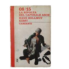 08 / 15 LA RIVOLTA DEL CAPORALE ASCH Hans Hellmut Kirst, Garzanti 1970 ex libris