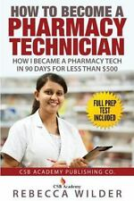How to Become a Pharmacy Technician : How I Became a Pharmacy Tech in 90 Days...