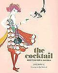 The Cocktail: 200 Fabulous Drinks - Good - Rocca, Jane - Paperback
