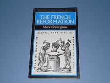 The French Reformation - Mark Greengrass - Historical Association Studies - 1987