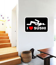 "I Love Sushi Adult Funny Wall Decal Large Vinyl Sticker 25"" x 16"""