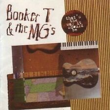 Booker T & The MG's That's The Way It Should Be CD NEW SEALED 2007