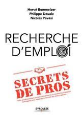 recherche d'emploi : secrets de pros  trois professionnels incontournables de l
