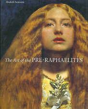 Art of the Pre-Raphaelites by Prettejohn, Elizabeth