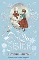 The Snow Sister, Carroll, Emma, New, Book