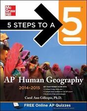 5 Steps to a 5 AP Human Geography, 2014-2015 Edition (5 Steps to a 5 on the Adv