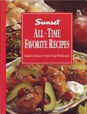 Sunset All Time Favorite Recipes by Sunset