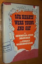 Our Hearts Were Young And Gay by C. Skinner & Emily Kimbrough First Edition 1942