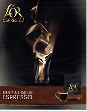 Publicité Advertising 127  2012   café Nespresso L'Or capsules   Forza