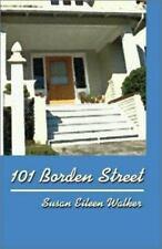 101 Borden Street Walker, Susan Eileen Paperback