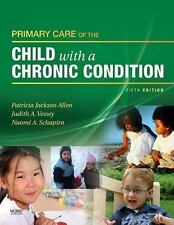 Primary Care of the Child with a Chronic Condition