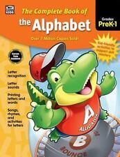 Complete Book of the Alphabet, Grades PK - 1 New Preschool Language Arts ABCs