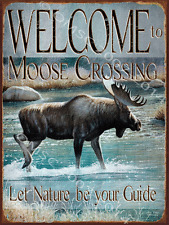 Moose Crossing Metal Sign, Let Nature Be Your Guide, Country Getaway