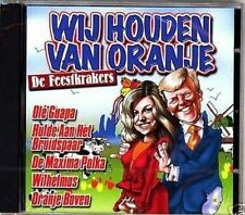 De Feestkrakers - Wij Houden Van Oranje   new cd  Maxima , Willem Alexander