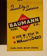 1940s Baumann Fuel Co. Coal Coke Milwaukee WI Matchbook Wisconsin