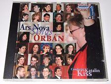 Ars Nova Sings Orbán (CD, 2006, Hungaroton)