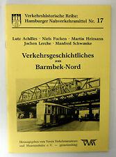 Verkehrsgeschichtliches aus Barmbek-Nord - Verkehrshistorische Reihe Nr. 17