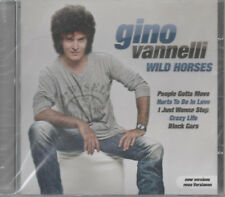 Gino Vannelli Wild Horses cdneu People Gotta Move hurt to Be in Love Crazy Life