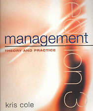 Management Theory and Practice by Kris Cole 3rd Edition
