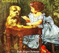 CD BOB SEGER SYSTEM - Mongrel