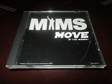 MIMS - MOVE (IF YOU WANNA) - PROMO CD SINGLE - 2 TRACKS - EXCELLENT CONDITION