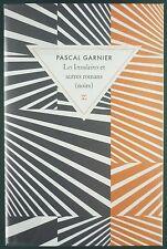 PASCAL GARNIER - LES INSULAIRES ET AUTRES ROMANS (NOIRS) - ED. ZULMA - TBE