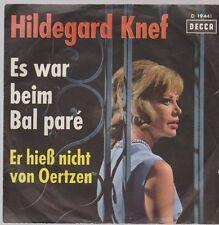 """7"""" Hildegard Knef Es war beim Bal Pare / Er hieß nicht von Oertzen 60`s DECCA"""
