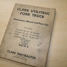 CLARK STALWART STAUNCH STURDY CLEVELAND Forklift Parts Maintenance Owner Manual
