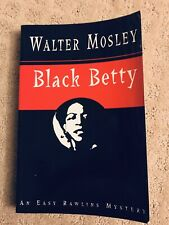 Black Betty by Walter Mosley, Uncorrected Proof, ARC