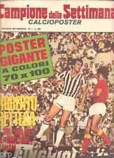 BETTEGA MANIFESTO POSTER CALCIOPOSTER JUVENTUS 1972 CAMPIONE SETTIMANA