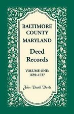 USED (VG) Baltimore County, Maryland, Deed Records, Vol. 1: 1659-1737 by John Da