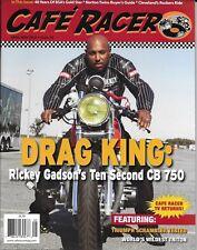 Cafe Racer motorcycle magazine Rickey Gadson CB 750 Triumph Scrambler Triton