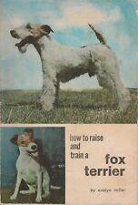 FOX TERRIER How to Raise & Train Evelyn Miller **GOOD COPY**