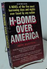 H-Bomb Over America by Jeff Sutton - Ace H-18 - 1966