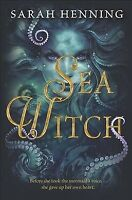 Sea Witch, Hardcover by Henning, Sarah, Brand New, Free P&P in the UK