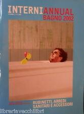 INTERNI ANNUAL BAGNO 2002 Rubinetti arredi sanitari e accessori Architettura di