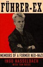 Führer-Ex: Memoirs of a Former Neo-Nazi, Tom Reiss, Ingo Hasselbach, 0679438254,