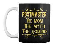 Sensational Postmaster - The Mom Myth Legend Gift Coffee Mug Gift Coffee Mug