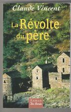 La révolte du père Claude Vincent