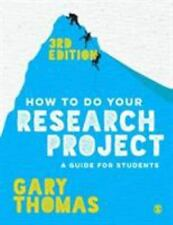 How to Do Your Research Project : A Guide for Students in Education and...
