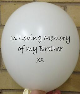 5 In Loving Memory of Brother, White Rememberance, Funeral, Memorial Balloon