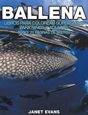 Ballena : Libros para Colorear Superguays para Ninos y Adultos (Bono: 20...