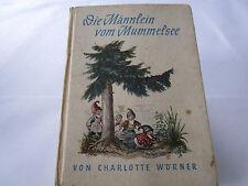 B 372#  DIE MÄNNLEIN VOM MUMMELSEE  Charlotte Wörner  1951 Märchen