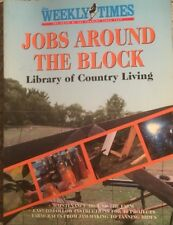 JOBS AROUND THE BLOCK Library of Country Living The Weekly Times